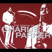 Charlie Parker (Sax): The Genius of Charlie Parker [Savoy 2 CD] [Digipak]