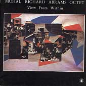 Muhal Richard Abrams: View from Within