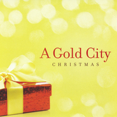 Gold City: A Gold City Christmas