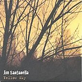 Jim Santanella: Yellow Sky *