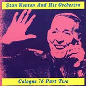 Stan Kenton: The Cologne Concert, Vol. 2