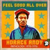 Horace Andy: Feel Good All Over: Anthology