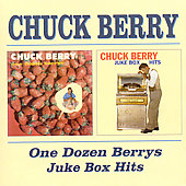 Chuck Berry: One Dozen Berrys/New Juke Box Hits