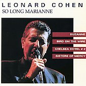 Leonard Cohen: So Long, Marianne