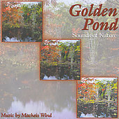 Golden Pond: Golden Pond: Nature's Relaxing Sounds