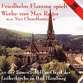 Organ Works of Max Reger / Friedhelm Flamme