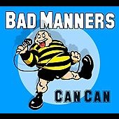 Bad Manners: Can Can [Snapper]