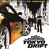 Original Soundtrack: The Fast and the Furious: Tokyo Drift [Original Soundtrack]