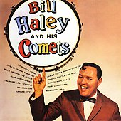 Bill Haley: Bill Haley & His Comets [Collectables] [Remaster]
