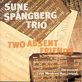 Sune Spångberg: Two Absent Friends