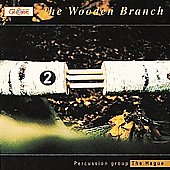 The Wooden Branch - Cage, Tsubonoh, Ford, Smith