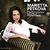 Rachmaninov: Piano Sonata no 2, Preludes / Marietta Petkova