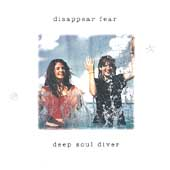 disappear fear: Deep Soul Diver
