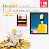 Shostakovich: Symphony no 4;  Britten: Four Sea Interludes