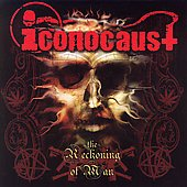 Iconocaust: The Reckoning of Man *