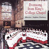 Evensong & Vespers at King's /Choir of King's College, et al