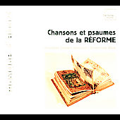 Psaumes et Chansons de la R&eacute;forme / Visse, Janequin Ensemble