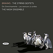 Brahms: The String Sextets / The Nash Ensemble