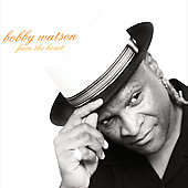 Bobby Watson (Sax): From the Heart *