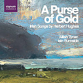 A Purse of Gold - Hughes: Irish Songs / Tynan, Burnside