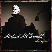 Michael McDonald (Vocals/Keys): Soul Speak