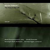 Feldman: The Viola in My Life / Konstantynowicz, Eggen, Cikada Ensemble, Norwegian Radio Orchestra