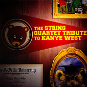 Vitamin String Quartet: The Sting Quartet Tribute to Kanye West