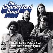 Charles Ford Band/Charles Ford: The Charles Ford Band: With Robben, Mark & Pat Ford