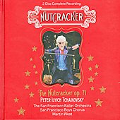 Tchaikovsky: The Nutcracker Op 71 / West, San Francisco Ballet Orchestra and Chorus