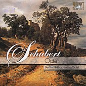 Schubert: Octet / Berlin Philhmarmonic Octet