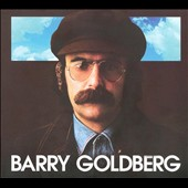 Barry Goldberg (Keyboards): Barry Goldberg