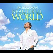 Jim Brickman: Beautiful World [Digipak]