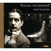Puccini, The Organist / Liuwe Tamminga