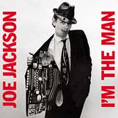 Joe Jackson: I'm the Man [Bonus Track] [Remaster]