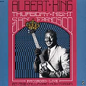 Albert King: Thursday Night in San Francisco