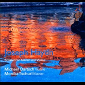 Haydn: Sonatas for Violin & Piano / Michael Dartsch, violin; Monka Tschurl, piano