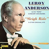 Leroy Anderson (Composer): Sleigh Ride And Other Original Hits