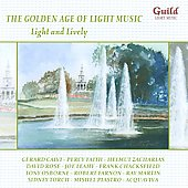 The Golden Age of Light Music: Light and Lively / various performers