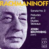 Rachmaninov: Piano Sonata no 2, etc / John Browning