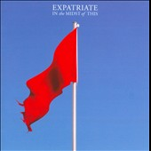 Expatriate: In the Midst of This