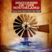 Brothers of the Southland: Blue Sunrise *