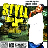 Styll: How Bout Datt, Vol.1: On Da Clock [PA] *