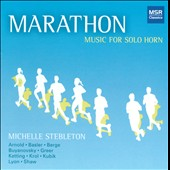 Marathon: Music for Solo Horn / Stebleton