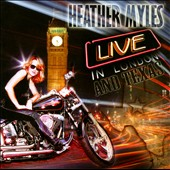 Heather Myles: Live in London & Texas