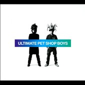Pet Shop Boys: Ultimate Pet Shop Boys [Digipak]
