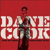 Dane Cook: I Did My Best: Greatest Hits [PA] [Digipak] *
