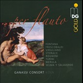 Per Flauto / Ganassi Consort K&ouml;ln.