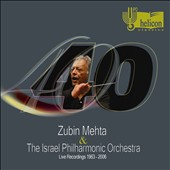 Zubin Mehta & The Israel Philharmonic Orchestra: Live Recordings 1963-2006