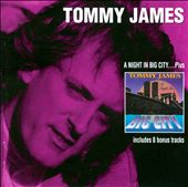 Tommy James (Rock): A Night In... Big City: An Audio-Movie