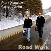 Matt Mancuso/Patsy O'Brien: Road Work [Slipcase]